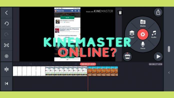Kinemaster online
